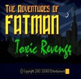 Adventures of Fatman, The