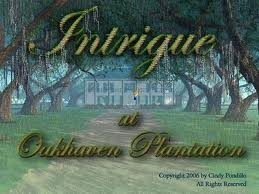 Intrigue at Oakhaven Plantation - Cover art