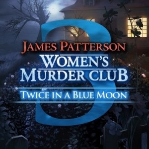 Women's Murder Club: Twice in a Blue Moon Box Cover