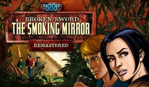 Broken Sword II: The Smoking Mirror - Remastered Box Cover