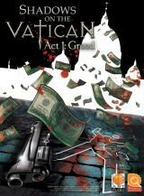 Shadows on the Vatican: Act I - Greed