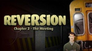 Reversion: Chapter 2 - The Meeting Box Cover