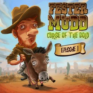 Fester Mudd: Curse of the Gold - Episode 1: A Fistful of Pocket Lint - Cover art