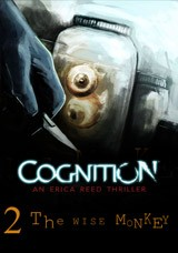 Cognition: An Erica Reed Thriller - Episode 2: The Wise Monkey - Cover art