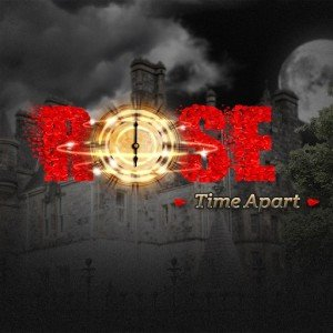 Rose: Time Apart Box Cover