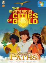 Mysterious Cities of Gold: Secret Paths, The