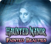 Haunted Manor: Painted Beauties - Cover art