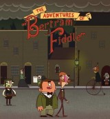 Adventures of Bertram Fiddle: Episode 1 - A Dreadly Business, The