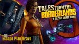 Tales from the Borderlands: Episode Four - Escape Plan Bravo