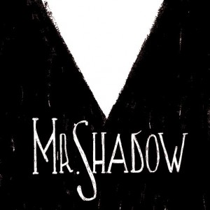 Mr. Shadow Box Cover