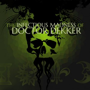 The Infectious Madness of Doctor Dekker Box Cover