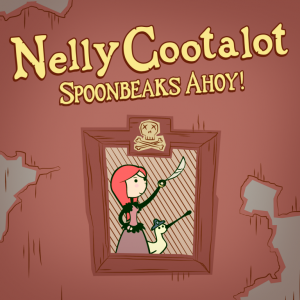 Nelly Cootalot: Spoonbeaks Ahoy! HD Box Cover
