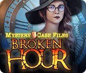 Mystery Case Files: Broken Hour - Cover art