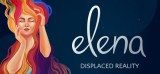 Elena: Displaced Reality