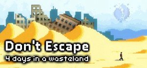 Don't Escape: 4 Days in a Wasteland Box Cover