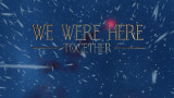'We Were Here Together - Screenshot #37