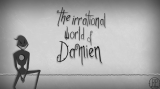 Irrational World of Damien, The