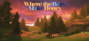Where the Bees Make Honey Box Cover