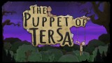 Puppet of Tersa: Trail of Sherbud, The