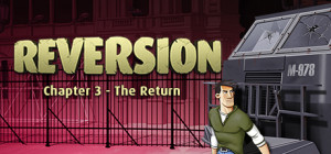 Reversion to return with series finale soon - Game Announcement