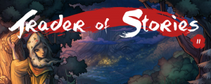 Trader of Stories: Chapter 2